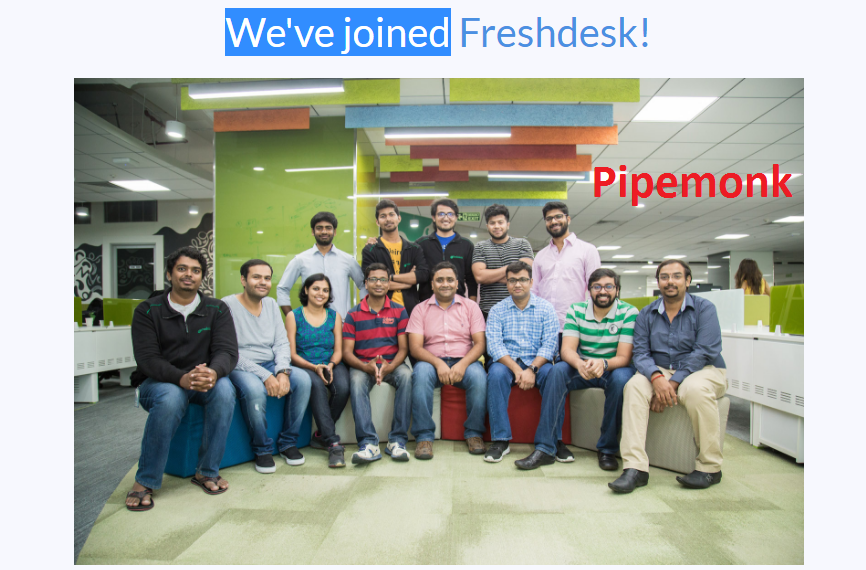 Customer Service Platform Freshdesk Acquired Data Integration Platform Pipemonk